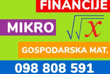 Instrukcije iz financija, mikro, statistike, matematike, gospodarske mat, računovodstva