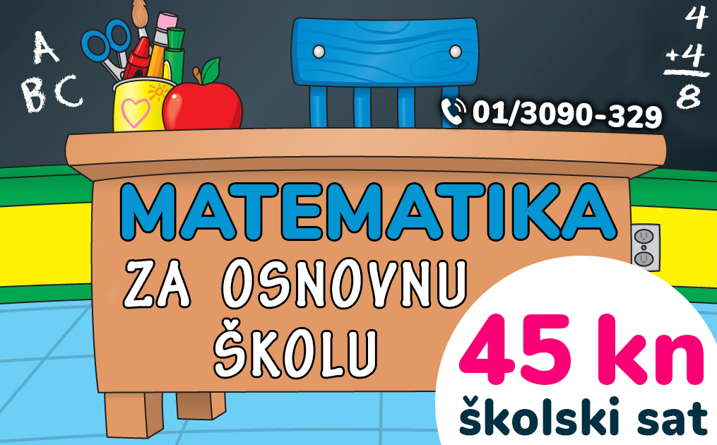 45 kn/šk.sat – Instrukcije iz MATEMATIKE za osnovnu školu